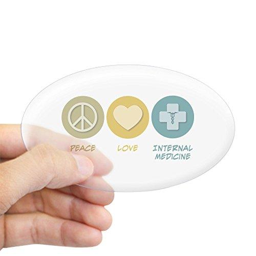 CafePress - Peace Love Internal Medicine Oval Sticker - Oval Bumper Sticker, Euro Oval Car Decal