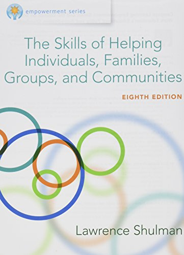 Bundle: Empowerment Series: The Skills of Helping Individuals, Families, Groups, and Communities, Loose-Leaf Version, 8th + MindTap Social Work, 1 term (6 months) Printed Access Card