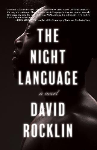 The Night Language: A Novel by Rare Bird Books, A Vireo Book