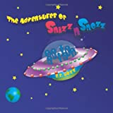 Adventures of Snizznsnozz, Adam Rosenthal, 146340736X