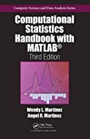 Computational Statistics Handbook with MATLAB, 3rd Edition Front Cover