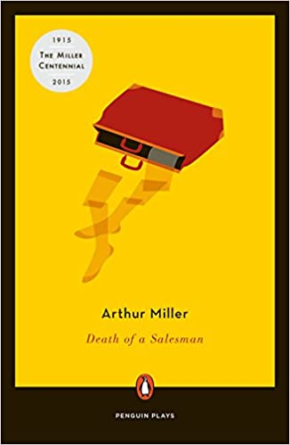 an analysis of the death of a salesman play by arthur miller