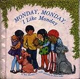 Monday, Monday, I Like Monday, Bill Martin, 0030845793