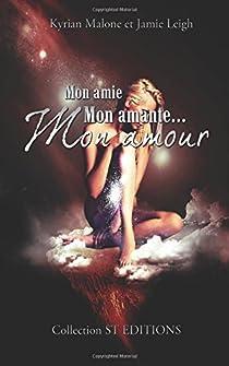 Mon Amie, mon Amante, mon Amour par Malone