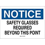 Brady 7'' X 10'' X 1/10'' Black/Blue On White .0984'' B-120 Fiberglass Eye Protection Sign''NOTICE SAFETY GLASSES REQUIRED BEYOND THIS POINT''