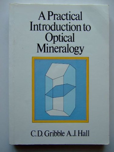 Practical Introduction to Optical Mineralogy