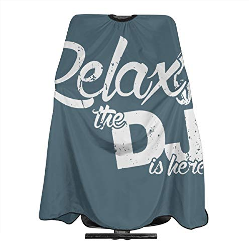 Lightweight Water Stain Resistant Relax The DJ Is Here Haircut Apron Salon Shawl 5566 In -