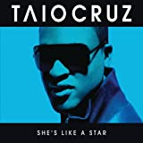 Taio Cruz - She's Like A Star