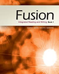 Fusion: Integrated Reading and Writing, Book 1 (New 1st Editions in Developmental English)
