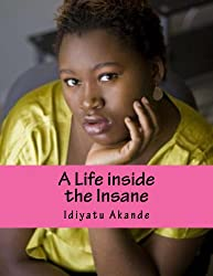A Life inside the Insane
