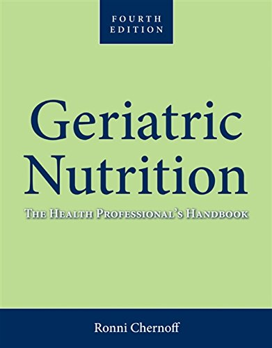 Geriatric Nutrition: The Health Professional's Handbook