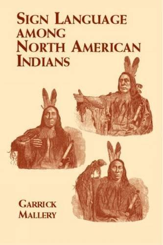 Sign Language Among North American Indians (Native American) pdf epub