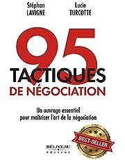 95 tactiques de négociation : Un ouvrage essentiel pour maîtrise