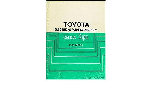 1986 Toyota Celica Supra Wiring Diagram Manual Original: Toyota:  Amazon.com: BooksAmazon.com