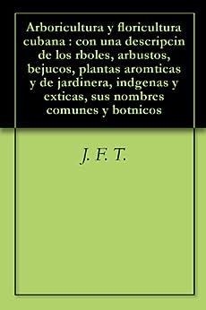 cubana : con una descripcin de los rboles, arbustos, bejucos, plantas