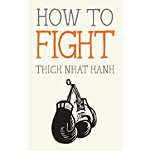 How to Fight (Mindfulness Essentials)