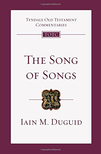 Image of The Song of Songs: An Introduction and Commentary (Tyndale Old Testament Commentaries)
