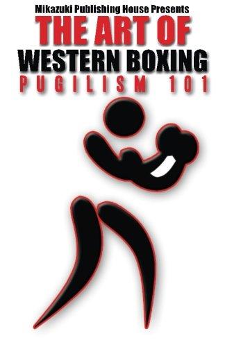 The Art of Western Boxing: Pugilism 101
