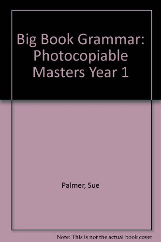 Big Book Grammar: Photocopiable Masters Year 1 (Big Book Grammar) ()