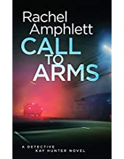 Call to Arms: A Detective Kay Hunter mystery