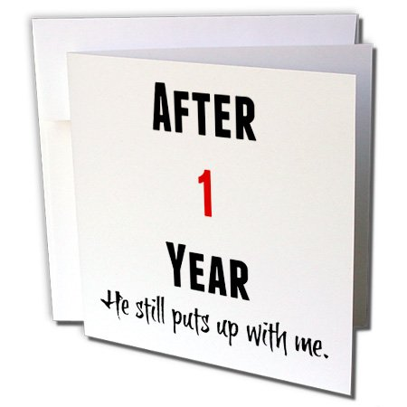3dRose Xander funny quotes - After 1 Year He Still Puts Up With Me, Black And Red Letters - 6 Greeting Cards with envelopes (gc_213461_1)