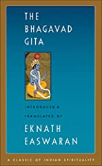 Easwaran's best-selling translation of the Bhagavad Gita is reliable, readable, and profound. His 55-page introduction places the Gita in its historical context, presents key concepts, and brings out the universality and timelessness of its ...