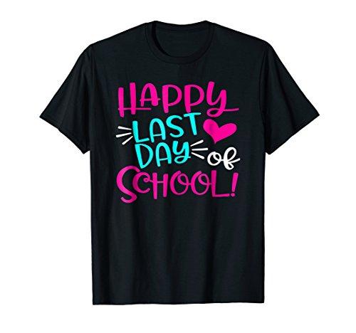 Happy Last Day Of School T-Shirt for Teacher Student Gift (Happy Last Day Of School T Shirt)