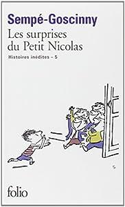"""Afficher """"Histoires inédites du petit Nicolas (Les) n° 5 Les surprises du petit Nicolas"""""""