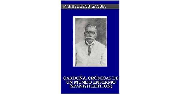 Amazon.com: Garduña: crónicas de un mundo enfermo (Spanish ...