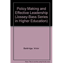 Policy Making and Effective Leadership
