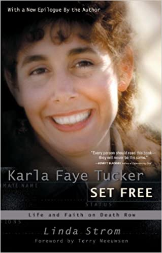 Electronics ebook free download Karla Faye Tucker Set Free by Linda Strom PDF  ePub 0307729788 c8e889047d