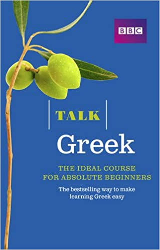 Talk Greek (Book/CD Pack): The ideal Greek course for