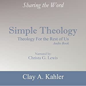 Simple Theology: Theology for the Rest of Us Audiobook