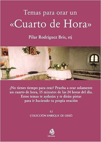 Buy Temas para orar un «Cuarto de Hora» Book Online at Low Prices in ...