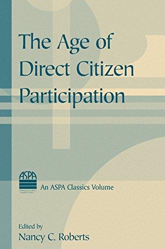 The Age of Direct Citizen Participation (ASPA Classics (Hardcover))