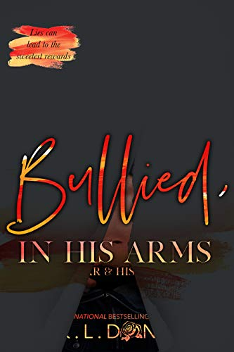 - Bullied, In His Arms (The In His Arms Series Book 2)