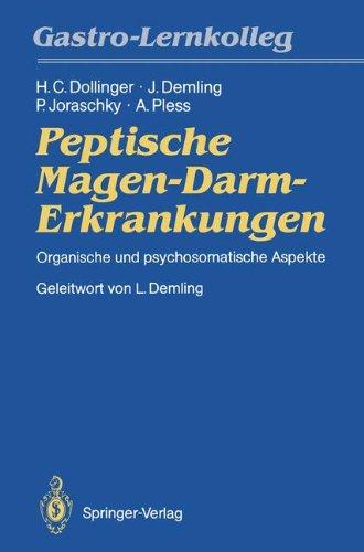 Peptische Magen-Darm-Erkrankungen: Organische und psychosomatische Aspekte