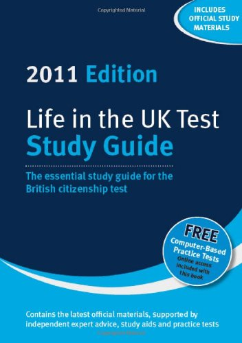 Life in the UK Test: Study Guide: The Essential Study Guide for the British Citizenship Test