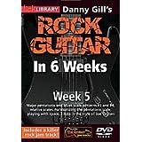Danny Gill's Rock Guitar In 6 Weeks Week 5 DVD