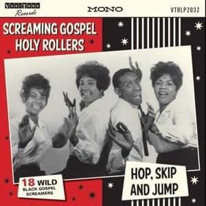 Screaming Gospel Holy Rollers Hop Skip & Jump (Vinyl ...
