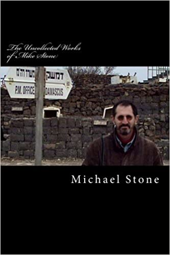 The Uncollected Works of Mike Stone