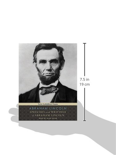 Speeches and Writings of Abraham Lincoln (Tantor Audio & eBook Classics)