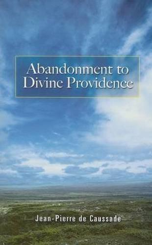 Abandonment to Divine Providence (Dover Books on Western Philosophy) by Jean-Pierre De Caussade - Shopping Providence Mall