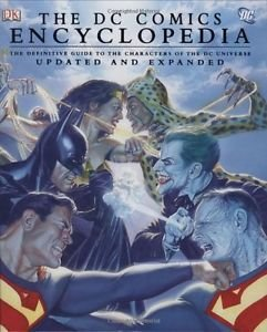 The DC Comics Encyclopedia, Updated and Expanded Edition (Hardcover)
