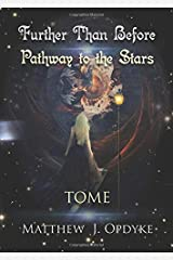 Further Than Before: Pathway to the Stars, Tome Paperback