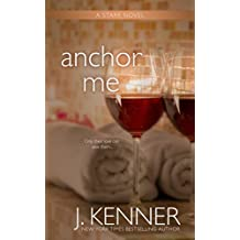 Anchor Me (The Stark Saga Book 4)