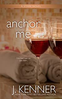 Anchor Me by J. Kenner ebook deal