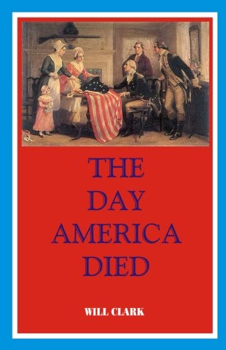 The Day America Died (Obama And The Mark Of The Beast)