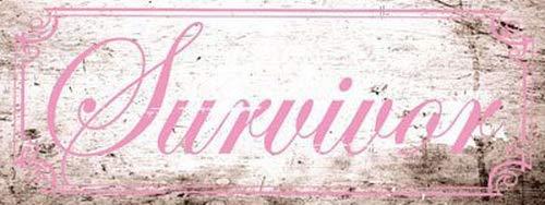 DYTrade Survivor Metal Sign, Pink Ribbon, Breast Cancer Survivor, Support