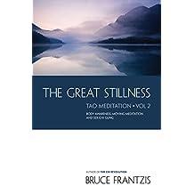 The Great Stillness: The Water Method of Taoist Meditation Series, Vol. 2